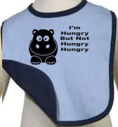 I'm hungry but not hungry hungry hippo bib hungry by Shirttingme, $8.99