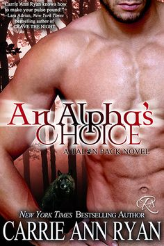 An Alpha's Choice by Carrie Ann Ryan: Giveaway