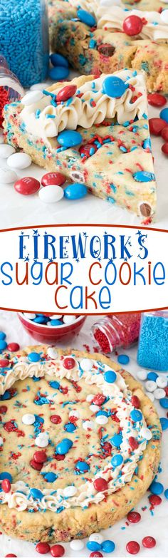 Sugar Cookie Cake Recipe - this EASY sugar cookie recipe is made in a cake pan! Such a great dessert for the of July!Fireworks Sugar Cookie Cake Recipe - this EASY sugar cookie recipe is made in a cake pan! Such a great dessert for the of July! 4th Of July Desserts, Fourth Of July Food, Great Desserts, Holiday Desserts, Holiday Baking, Holiday Treats, Holiday Recipes, 4th Of July Cake, Desserts Diy