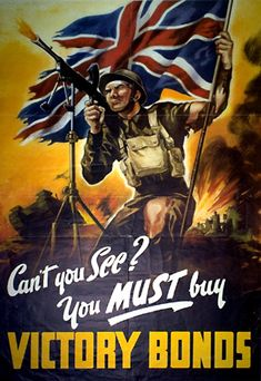 British WW2 propaganda poster - 'Can't you See?  You MUST buy Victory Bonds'