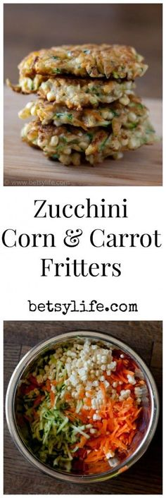 Corn, Zucchini and Carrot fritters combine all the best summer flavors in a single patty. Straight from the garden a dish the whole family will love. Healthy Side Dishes, Vegetable Side Dishes, Side Dish Recipes, Vegetable Recipes, Vegetarian Recipes, Healthy Recipes, Healthy Appetizers, Healthy Snacks, Healthy Eating