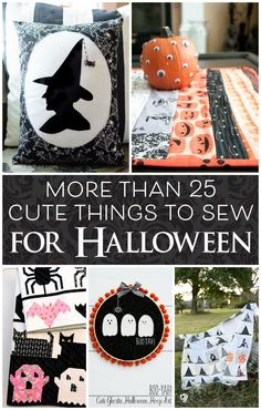 More than 25 cute things to sew for Halloween. Everything from Halloween quilts to Halloween pillows and Halloween decor ideas.