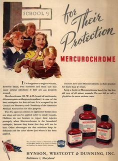 Vintage ad....Mercurochrome was a general antiseptic and it turned your skin orange for days!