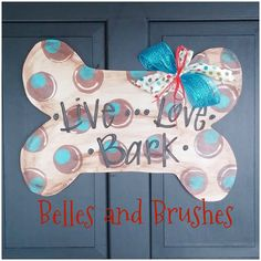 Dog Lover Dog Bone Door Hanger. Hey, I found this really awesome Etsy listing at https://www.etsy.com/listing/198254631/dog-bone-decor-dog-lover-door-decor-dog