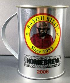 Beer Mug Metal 2006 Bayou Billy Homebrew Since 1953 Aluminum Limited Edition