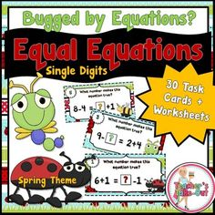 Are you bugged by equations? Try this spring equal equations  using single digit addition and subtraction. 30 task cards to use for math centers plus 2 worksheets. $