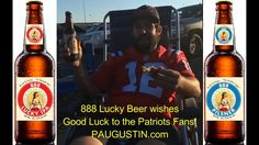888 Lucky Beer  of Washington DC wishes best of luck to New England Patriots team and great fans at Super Bowl LI. Special thanks to the fans that sample the 888 Lucky IPA at Foxboro Stadium in Massachusetts and offered their great and positive reviews. I thank you and appreciate you ... Go Pats! 11  After many successful and triumphant world  tours in  including at the Foxboro Stadium in Massachusetts to promote the 888 Lucky Beer  of Washington DC many people who are craft beers  lovers…