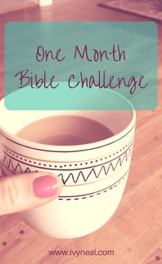 One Month Bible Challenge | Bible Study | Christian Accountability | Time With God | Quiet Time | Prayer and Bible Reading | Christian Life | Consistent Habits