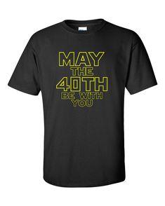 Star Wars 40th Birthday Shirt May The 40th Be by familyfanclub