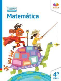 Muestra editorial del libro de Matemática para 4to año de Educación General Básica. Más información en www.mayaeducacion.com