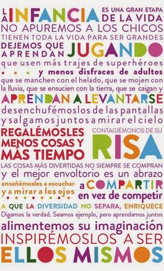 La infancia es - Real Tutorial and Ideas More Than Words, Some Words, Life Poster, Social Studies Activities, Something To Remember, Teachers' Day, I Feel Good, Baby Food Recipes, Inspirational Quotes