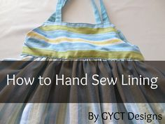 How to Hand Sew Lining including a video tutorial