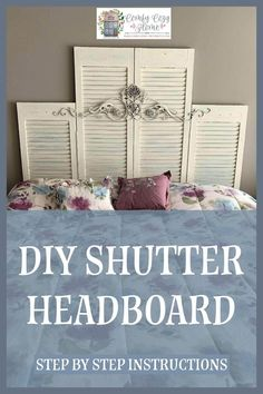 Step by Step see how I made old found shutters into a shabby chic chippy headboard. #Shutters #upcycle #shutterheadboard