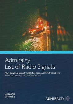 Admiralty List of Radio Signals (ALRS): Volume 6 - Part 6, (North East Asia and Russia Pacific Coast)