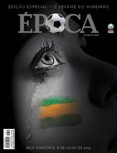 Edição 841 - O vexame do Mineirão http://epoca.globo.com/vida/copa-do-mundo-2014/noticia/2014/07/os-berros-do-futebolb-brasileiro.html