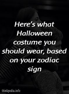 Here's what Halloween costume you should wear, based on your zodiac sign