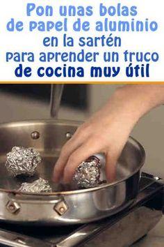 Pon unas bolas de papel de aluminio en la sartén para aprender un truco de cocina muy útil  #tips #cocina #cocinar #vapor #receta