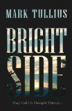 A Shout Out For Brightside by Mark Tullius: Didn't Finish it, but what I did read wasn't bad #review #amreading |