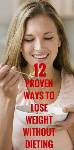 12 Proven Ways To Lose Weight Without Dieting
