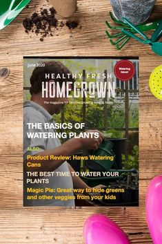 Get the June issue of the Healthy Fresh Homegrown Magazine,the magazine for families growing food at home. Filled with useful tips on watering your plants! #wateringplants #gardenmagazine Planting Vegetables, Growing Vegetables, Vegetable Garden, Gardening Books, Container Gardening, Gardening Tips, Watering Plants, Plant Magic, Backyard Layout