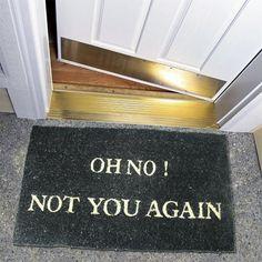 Fancy - Oh No Not You Again Doormat