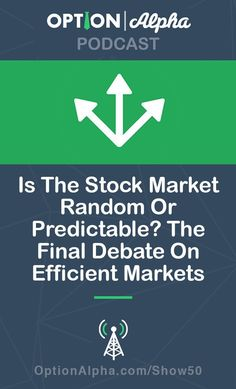 Is the stock market random or predictable? The final debate on efficient markets. Stock Trading Strategies, Stock Analysis, Forex Trading Tips, Marketing Information, Investing In Stocks, Cryptocurrency Trading, Marketing Communications, Sustainable Energy, Day Trading