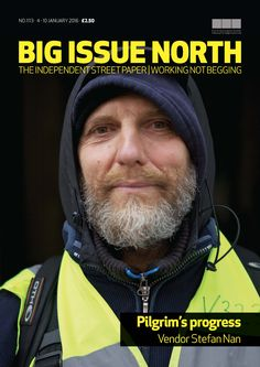 Magazine available across the North of England from January 4-10, 2016. More info on our website: bigissuenorth.com
