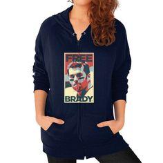 Free Brady Zip Hoodie (on woman) Shirt