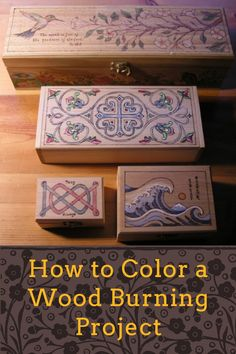 Step-by-Step on How to Color a Wood Burning Project – Wood Burning Pattern Wood Burning Stencils, Wood Burning Crafts, Wood Burning Patterns, Wood Burning Art, Wood Burning Projects, Diy Wood Projects, Wood Crafts, Wooden Box Crafts, Vinyl Projects