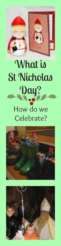 What is St Nicholas Day? How do we celebrate it? More