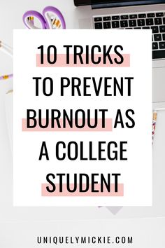 Are you on the verge of experiencing burnout as a college student? If so, then read this blog post where I share my tips to prevent burnout. #collegehacks #collegetips