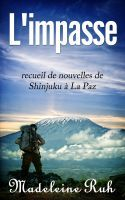 L'Impasse, an ebook by Madeleine Ruh at Smashwords