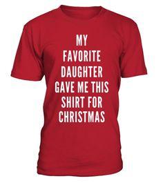 Funny Christmas Shirt Gift For Dad or Mom from Daughter Joke  #tshirtsfashion #tshirtwomen #tshirtmen #tshirtprinting