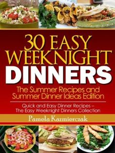 26 December 2012 : 30 Easy Weeknight Dinners - The Summer Recipes and Summer Dinner Ideas Edition (Quick and Easy Dinner Recipes - The Easy Weeknight Dinners Collection) by Pamela Kazmierczak  http://www.dailyfreebooks.com/bookinfo.php?book=aHR0cDovL3d3dy5hbWF6b24uY29tL2dwL3Byb2R1Y3QvQjAwOUozNkM5Qy8/dGFnPWRhaWx5ZmItMjA=