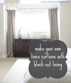 DIY Curtains With Blackout Lining. Mon prochain projet!!! Pour la chambre enfin!!!