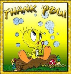 thank you words Bird Pictures, Cute Pictures, Tweety Bird Quotes, Thank You Images, Favorite Cartoon Character, Very Happy Birthday, Bird Toys, Looney Tunes, Christmas Pictures