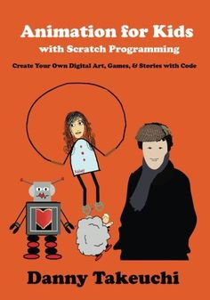 Animation for Kids with Scratch Programming: Create Your ... https://www.amazon.com/dp/0692527575/ref=cm_sw_r_pi_dp_x_Cpkpzb6FP195Y