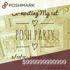 Join Me as I Co-host My 1st Posh Party! I'm happy to announce that I'm co-hosting my first Posh Party! 🎉  Friday, 2-17-17 at 7pm PST  I will update the listing as soon as I know the theme, but I'm already on the hunt for Host Picks. Only posh-compliant closets will receive Host Picks.  Like and comment so I can check out your closet!   Please help me spread the word! See you there! 💕😃 Other