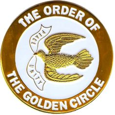 Order of the Golden Circle!