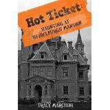 Haunting At Heidelburgh Mansion (A Hot Ticket Short Story) (Hot Ticket Trilogy) (Kindle Edition)By Tracy Marchini