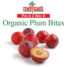HURRY!  Re-Pin and you could #WIN some Organic Plum Bites from Melissa's Produce!  #Contest #Promotion #FREE #Giveaway
