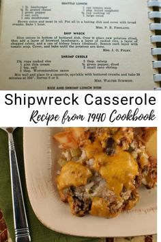 There wasn't much to go on with this Ship Wreck Casserole recipe, just a few lines in my grandma's 1940 cookbook. Here's how I made it, and yes - the end result was delicious! You'll want to add it to your dinner rotation this fall! Cookbook Recipes, Cooking Recipes, Healthy Recipes, Blender Recipes, Family Recipes, Pizza Recipes, Rice Recipes, Family Meals, Healthy Foods