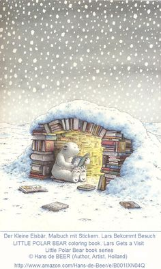 LITTLE POLAR BEAR - Lars Gets a Visit © Hans de BEER (Author, Artist. The Netherlands). Little Polar Bear book series:  http://en.wikipedia.org/wiki/The_Little_Polar_Bear Reading, Book Igloo, Snow. ...  [Do not remove caption. The law requires you to credit the artist. Link directly to the artist's website. Artists need to eat too!] The Golden Rule: http://pinterest.com/pin/86975836525355452/ PINTEREST on COPYRIGHT:  http://pinterest.com/pin/86975836526856889/