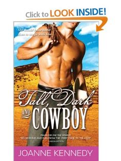 Tall, Dark and Cowboy: Joanne Kennedy: 9781402251443: Amazon.com: Books