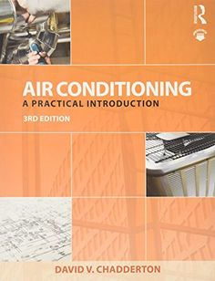 Air conditioning : a practical introduction / David V. Chadderton