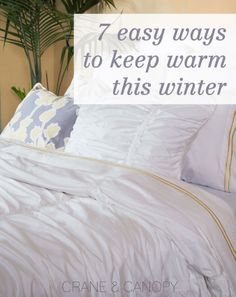 7 easy and affordable ways to keep warm this winter without turning on the heat!