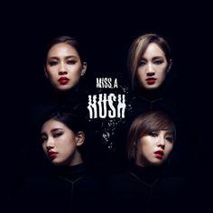 Hush - Miss A | K-Pop |738907378: Hush - Miss A | K-Pop |738907378 #KPop