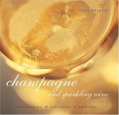 Wine Books - Champagne and Sparkling Wine Discovering Exploring Enjoying * You can find out more details at the link of the image.