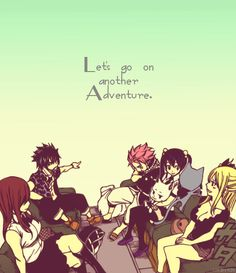 Fairy tail: Let's go on another adventure!