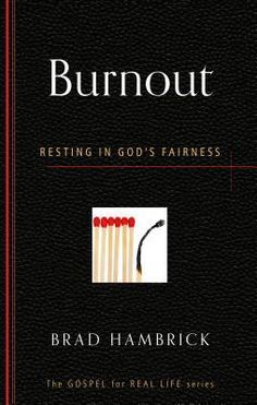 Burnout by Brad Hambrick